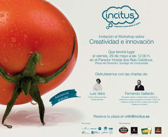 Primer taller INCITUS en torno a la creatividad en la hostelería con el chef Luis Viera y Fernando Gallardo