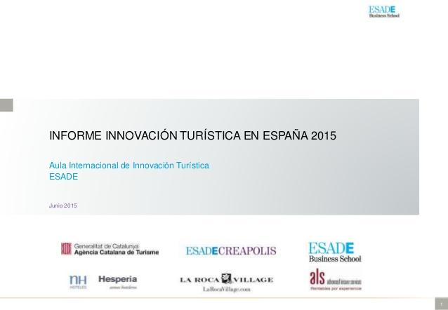 Crece el interés por la innovación en el sector turístico español especialmente en el ámbito tecnológico, TIC y de optimización de personal