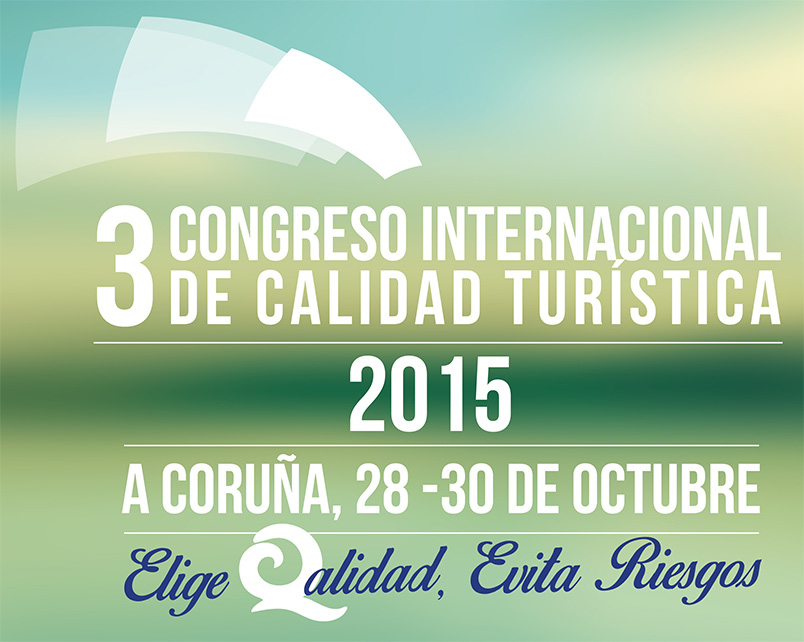 Más de 300 profesionales se darán cita en el III Congreso Internacional de Calidad Turística en A Coruña