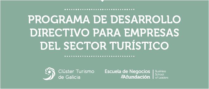 El Programa de Desarrollo Directivo para empresas turísticas, la formación para mejorar rentabilidad y gestión