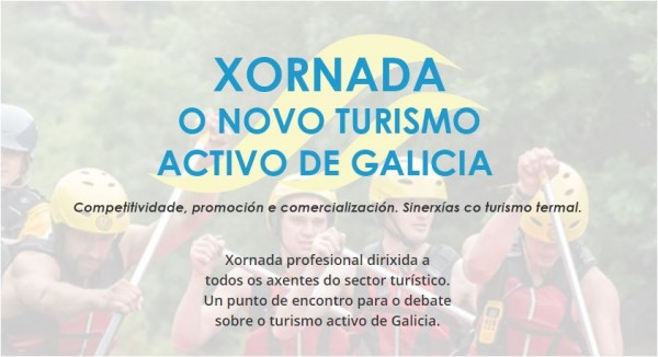 [:es]Ourense acogerá una jornada de competitividad, promoción y comercialización del turismo activo en Galicia Ourense acollerá unha xornada de competitividade, promoción e comercialización do turismo activo en Galicia Ourense will host a day of competitiveness, promotion and commercialization of active tourism in Galicia