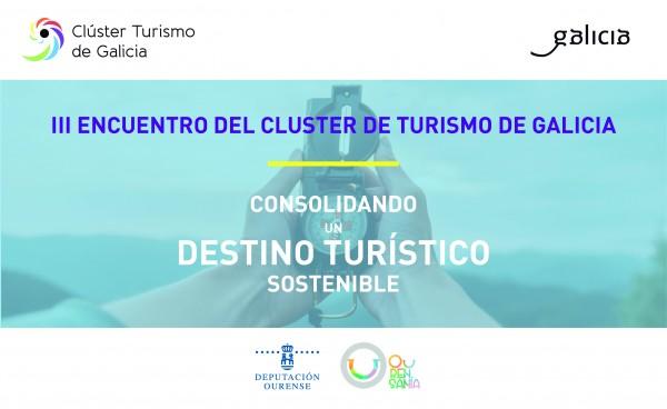 [:es]III Encuentro Clúster Turismo de Galicia #Turismo2020III Encontro Clúster Turismo de Galicia #Turismo2020III Meeting Clúster Turismo Galicia #Turismo2020