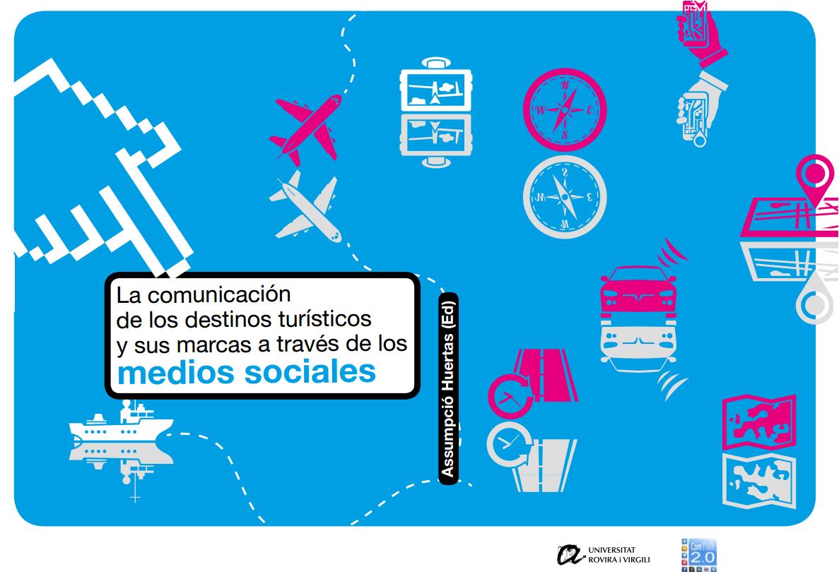 [:es]Recomendaciones en comunicación 2.0 de Segittur para los destinos turísticos españolesRecomendacións en comunicación 2.0 de Segittur para os destinos turísticos españoisRecommendations 2.0 Segittur communication for Spanish tourist destinations