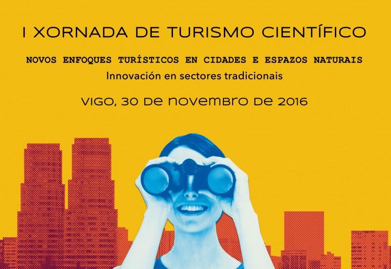 [:es]Jornada en Vigo sobre los retos y la innovación en el turismo científicoXornada en Vigo sobre os retos e a innovación no turismo científicoMeeting in Vigo on the challenges and innovation in scientific tourism