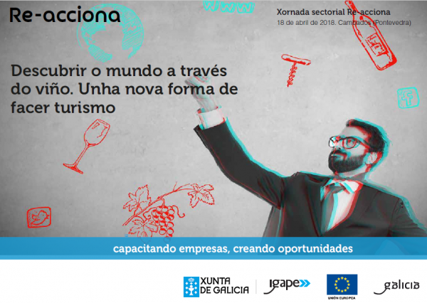 [:es]Arranca la segunda convocatoria anual del programa Re-acciona con una jornada sectorial sobre enoturismoArrinca a segunda convocatoria anual do programa Re-acciona cunha xornada sectorial sobre enoturismoThe second annual call for proposals of the Re-acciona programme kicks off with a sectoral conference on wine tourism