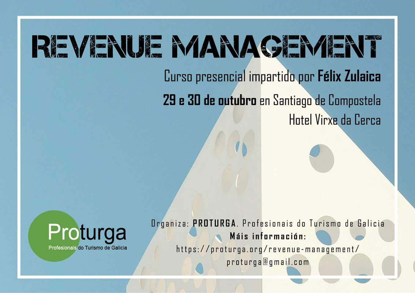 Proturga organizes two revenue-management and digital-marketing courses for professionals in the tourism sector